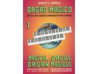 Eurico A. Cebolo Orgão Mágico 1 Método para Aprendizagem Eurico A. Cebolo, Orgão Mágico 1 - Idiomas Francês, Português, Inglês - 47 páginas - Instrumento Orgão - Autor Eurico A. Cebolo