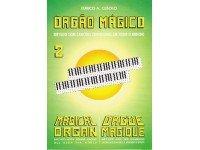 Eurico A. Cebolo Orgão Mágico 2 Método para Aprendizagem Eurico A. Cebolo, Orgão mágico 2 - Idiomas Francês, Português, Inglês - 48 páginas - Instrumento Orgão - Autor Eurico A. Cebolo